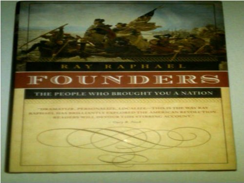 9781606710388: Founders The People Who Brought You A Nation