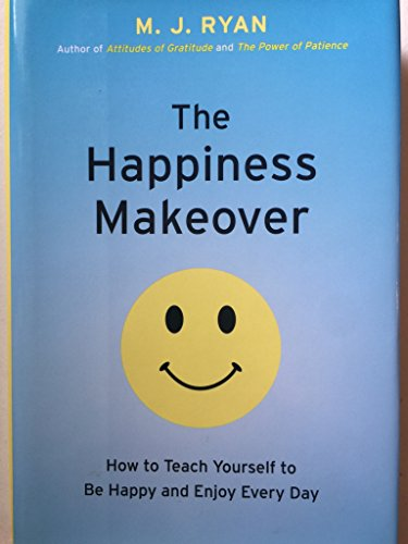 9781606710418: Happiness Makeover How To Teach Yourself