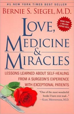 9781606710487: Love, Medicine, and Miracles
