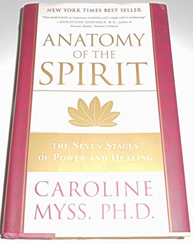 9781606710500: Anatomy of the Spirit - The Seven Stages of Power and Healing