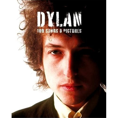 9781606710531: Dylan 100 Songs & Pictures