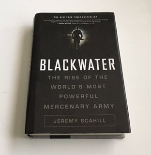 9781606710579: Blackwater: The Rise of the World's Most Powerful Mercenary Army: Revised and Updated