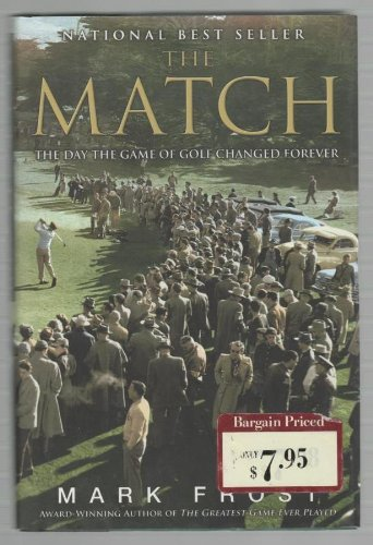 9781606710630: The Match: The Day the Game of Golf Changed Forever
