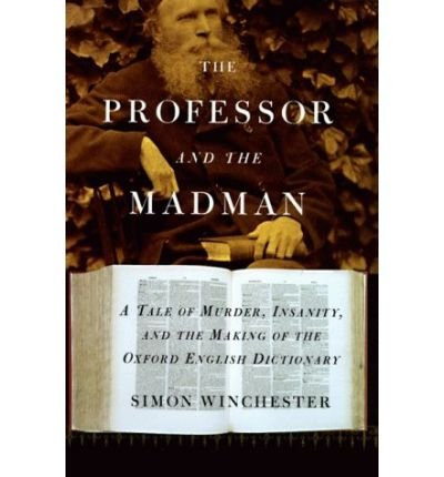 9781606711385: The Professor and the Madman