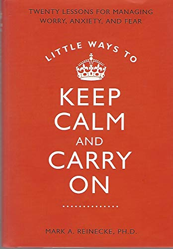 9781606711415: Little Ways to Keep Calm & Carry On