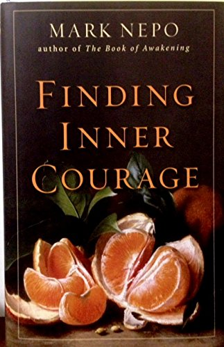 9781606711446: Finding Inner Courage