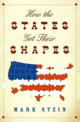 9781606711453: How the States Got Their Shapes