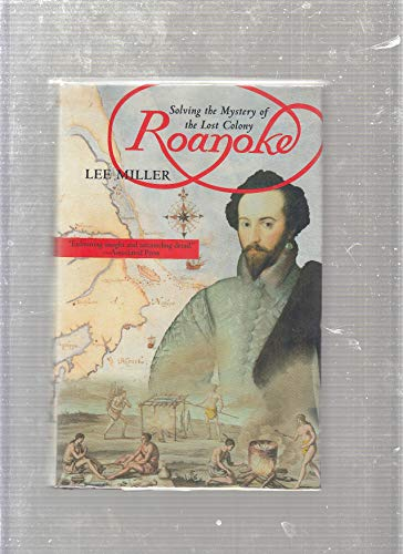 9781606711538: Solving the Mystery of the Lost Colony Roanoke