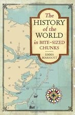 9781606711873: History of the World in Bite-Sized Chunks