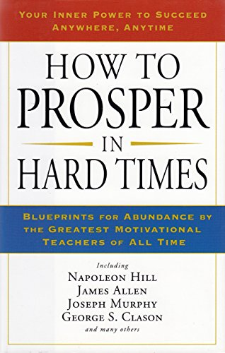 9781606712160: How to Prosper in Hard Times