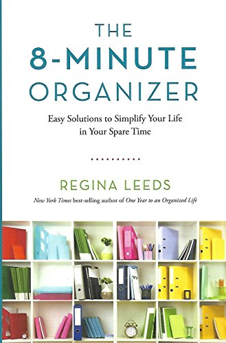 9781606712290: The 8-Minute Organizer: Easy Solutions to Simplify Your Life in Your Spare Time