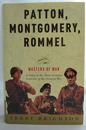 9781606713068: Patton, Montgomery, Rommel: Masters of War