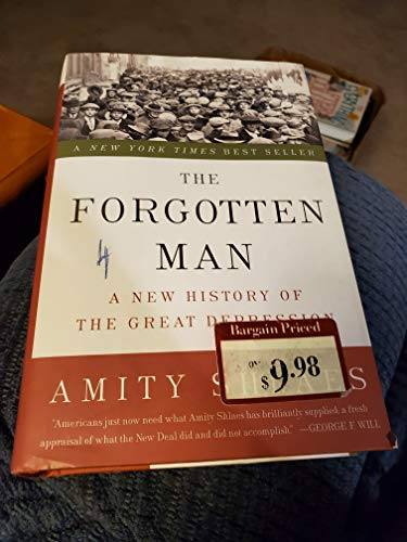 9781606713167: [(The Forgotten Man: A New History of the Great Depression )] [Author: Amity Shlaes] [Jun-2007]