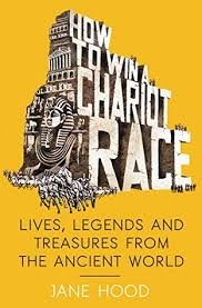 How to Win a Roman Chariot Race,: Hood, Jane