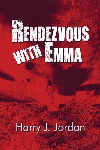 Rendezvous with Emma: Jordan, Harry J.