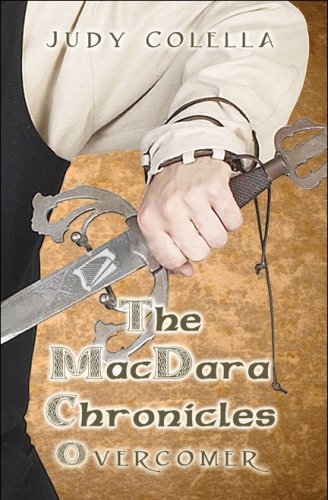 The Macdara Chronicles: Overcomer: Colella, Judy