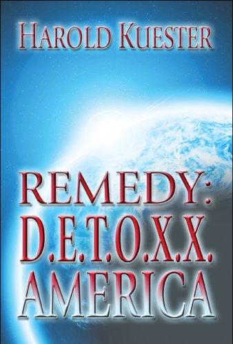 9781606722169: REMEDY: D.E.T.O.X.X. AMERICA