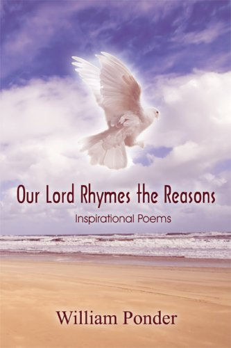 9781606723159: Our Lord Rhymes the Reasons: Inspirational Poems