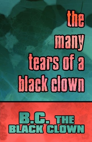 9781606723883: The Many Tears of a Black Clown