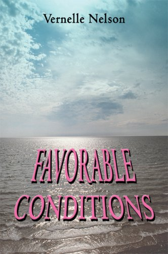 9781606724378: Favorable Conditions