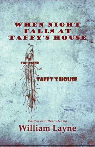 9781606724903: When Night Falls at Taffy's House: (The Legend of Taffy's House)