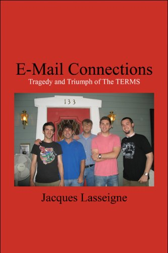 9781606726198: E-Mail Connections: Tragedy and Triumph of The TERMS