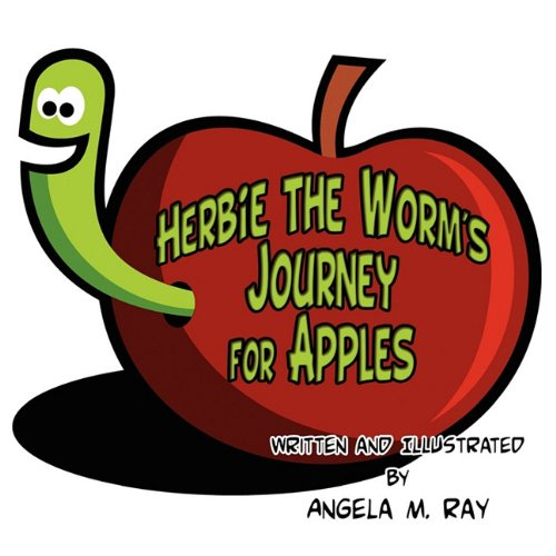 9781606726983: Herbie the Worm's Journey for Apples