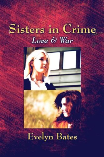 Sisters in Crime Love War: Evelyn Bates