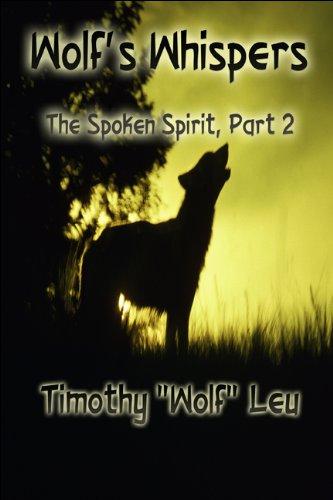 9781606728116: Wolf's Whispers: The Spoken Spirit, Part 2