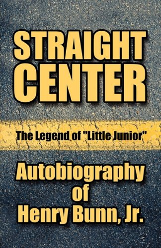 9781606729410: Straight Center: The Legend of