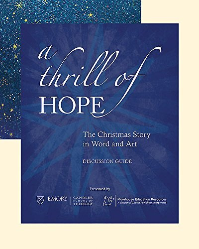 9781606740903: A Thrill of Hope [Discussion Guide]: The Christmas Story in Word and Art