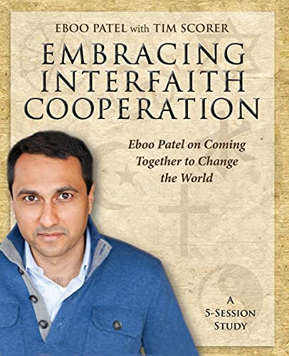9781606741191: Embracing Interfaith Cooperation Participant's Workbook: Eboo Patel on Coming Together to Change the World
