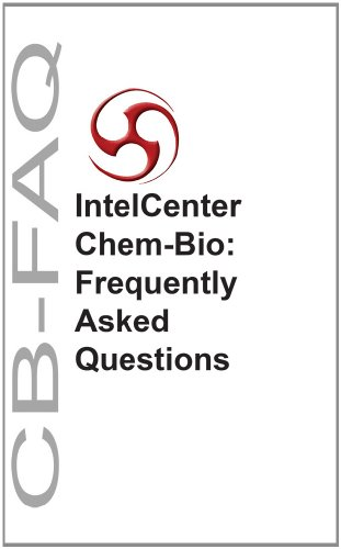 IntelCenter Chem-Bio: Frequently Asked Questions (CB-FAQ)