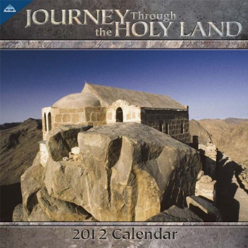2012 Journey Through The Holy Land 12X12 Wall calendar: Perfect Timing - Avalanche