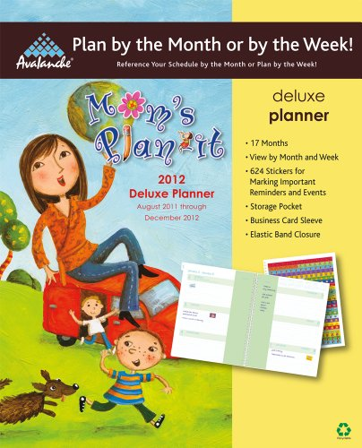 2012 Mom's Plan-It Deluxe Planner calendar: Perfect Timing - Avalanche