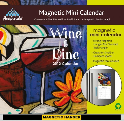 9781606777930: 2012 Wine And Dine Magnetic Mini calendar