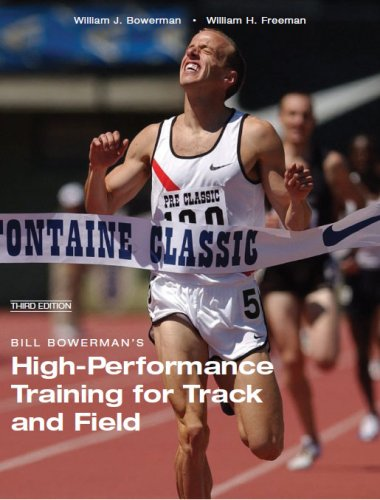 9781606790311: Bill Bowerman's High-Performance Training for Track and Field (Third Edition)