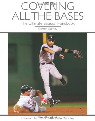 9781606791578: Covering All the Bases: The Ultimate Baseball Handbook