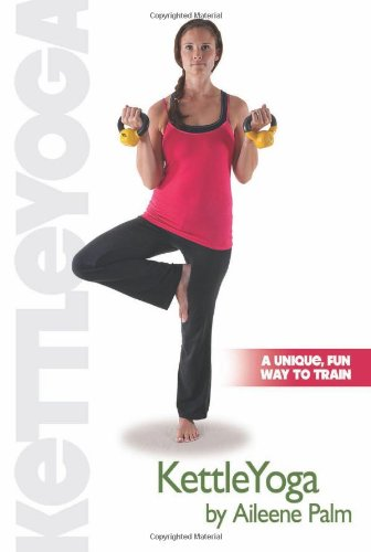 Kettle Yoga.: Aileene Palm.
