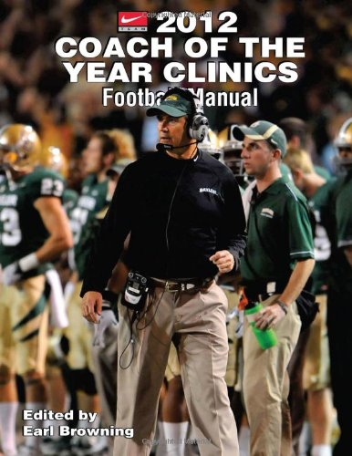 9781606792186: 2012 Coach of the Year Clinics Football Manual