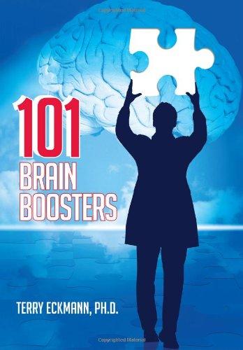 101 Brain Boosters: Eckmann, Terry; Ph.D.