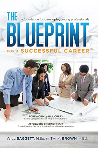 9781606793640: The Blueprint for a Successful Career: A Foundation for Developing Young Professionals