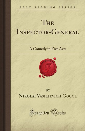 9781606800102: The Inspector-General: A Comedy in Five Acts (Forgotten Books)