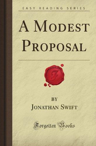 A Modest Proposal (Forgotten Books): Jonathan Oswald Donn Swift