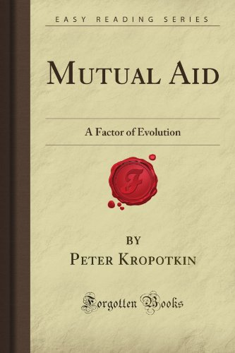 9781606800713: Mutual Aid: A Factor of Evolution (Forgotten Books)