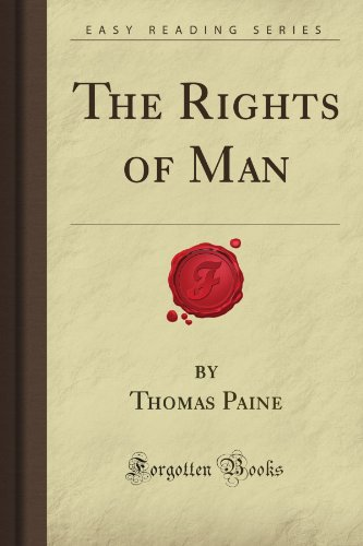 The Rights of Man (Forgotten Books): Thomas Rice Paine