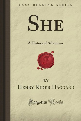 9781606801482: She: A History of Adventure (Forgotten Books)