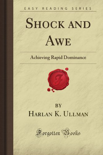 9781606801505: Shock and Awe: Achieving Rapid Dominance (Forgotten Books)