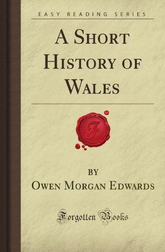 9781606801512: A Short History of Wales (Forgotten Books)