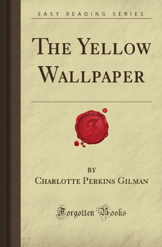 9781606802380: The Yellow Wallpaper (Forgotten Books)